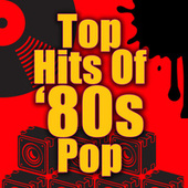 Top Hits of '80s Pop (Re-Recorded / Remastered Versions) de Various Artists