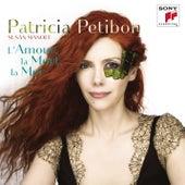 L'amour, la mort, la mer von Patricia Petibon
