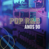 Pop R&B Anos 90 de Various Artists