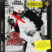 Fake lovers by Reckless