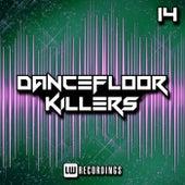 Dancefloor Killers, Vol. 14 by Various Artists