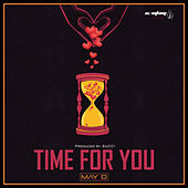 Time For You by May D