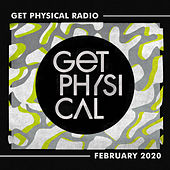 Get Physical Radio - February 2020 von Get Physical Radio