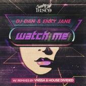 Watch Me de DJ Dan