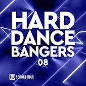Hard Dance Bangers, Vol. 08 by Various Artists