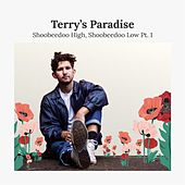 Shoobeedoo High, Shoobeedoo Low Pt. 1 by Terry's Paradise