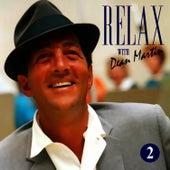 Dean Martin -Relax, It's Dean Martin Vol. Two by Dean Martin