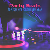 Party Beats: Top EDM Hits for the New Year de Various Artists