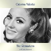 The Remasters (All Tracks Remastered) by Caterina Valente