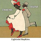 Dancing Couple by Lightnin' Hopkins