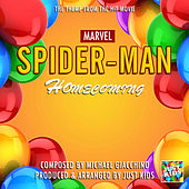 Spiderman Homecoming Theme (From