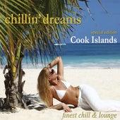 Chillin' Dreams Cook Islands (Chill Lounge Downbeat Del Mar) de Various Artists
