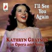 Kathryn Grayson in Opera and Song de Kathryn Grayson