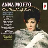 One Night of Love by Anna Moffo