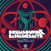 Nexus / Power of the Future by Drumsound & Bassline Smith