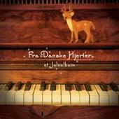 Fra Danske Hjerter by Various Artists