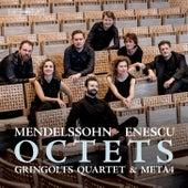 Felix Mendelssohn & Enescu: Octets de Gringolts Quartet