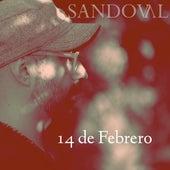 14 de Febrero von Sandoval