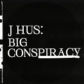 Big Conspiracy by J Hus
