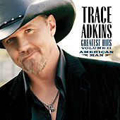 American Man: Greatest Hits Vol. II by Trace Adkins