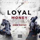 Loyal Money by Kris Payne