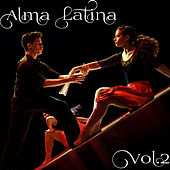 Alma latina Vol.2 by Various Artists