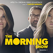 The Morning Show: Season 1 (Apple TV+ Original Series Soundtrack) de Carter Burwell