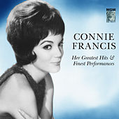 Her Greatest Hits & Finest Performances by Connie Francis
