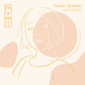 Fever Dream (Acoustic) de Mxmtoon