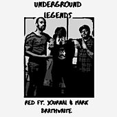 Underground Legends by RED