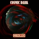 Cosmic Dark de Neolux