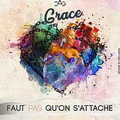 Faut pas qu'on s'attache by Grace