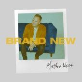 Brand New by Matthew West