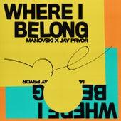 Where I Belong by Manovski