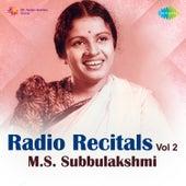 Radio Recitals, Vol. 2 by M. S. Subbulakshmi