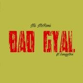 Bad Gyal by Nii McRoni