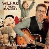 Standing Room Only de Wilfax