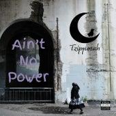 Ain't No Power de Tzipporah