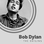 The Origins of Bob Dylan de Bob Dylan