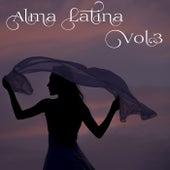 Alma Latina Vol.3 by Various Artists