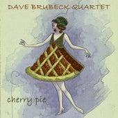 Cherry Pie by The Dave Brubeck Quartet