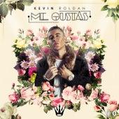 Me Gustas by Kevin Roldan