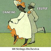 Dancing Couple von 101 Strings Orchestra