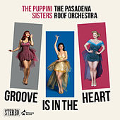 Groove Is In the Heart de The Puppini Sisters