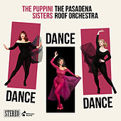 Dance Dance Dance by The Puppini Sisters