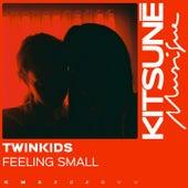 Feeling Small von Twinkids