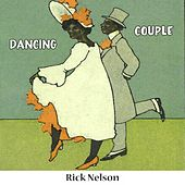 Dancing Couple by Rick Nelson  Ricky Nelson