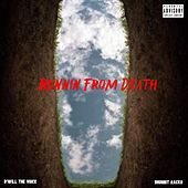 Runnin From Death di D'Will The Voice