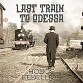 Last Train to Odessa by Hobos Rebellion