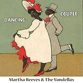 Dancing Couple by Martha and the Vandellas